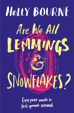 Are-We-All-Lemmings-and-Snowflakes-by-Holly-Bourne-673x1024.jpg